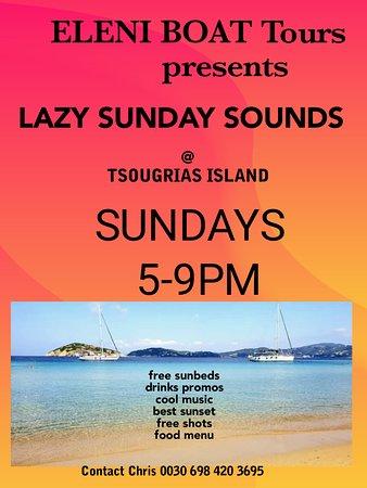 Eleni Boats new trip on Sundays 'LAZY SUNDAY SOUNDS' for