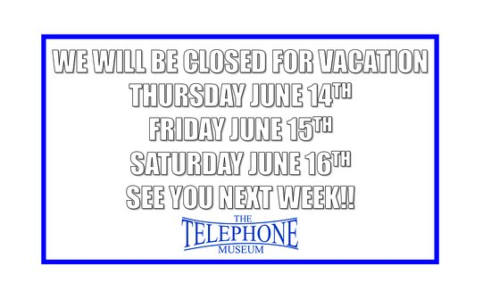 Waltham, MA: We Will Be Closed for Vacation on Thursday June 14TH through Saturday June 16TH