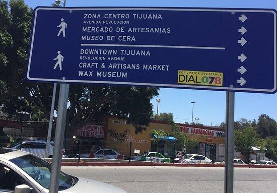 Avenida Revolucion: Signage just past immigration building
