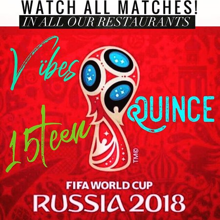 Quince Restaurante & Cantina: World Cup!⚽️  📺watch all football! # private areas whit out football available to
