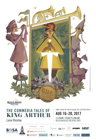 Beach House Theatre: 2017: The Tales of King Arthur Official Poster