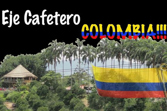 4-Day Eje Cafetero From Medellin