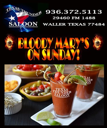 Best bloody marys in Waller TX Sunday Funday Full Service Bar