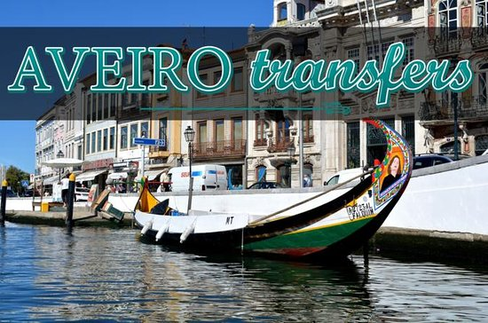 Airport transfer to & from Aveiro...