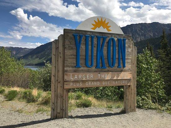 Skagway Shore Excursion: Half-Day Tour to the Yukon Border and Suspension Bridge: Yukon Territory sign