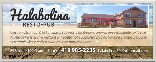 Ile de la Grande Entree, Kanada: Bienvenue chez Halabolina