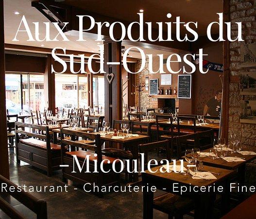 Micouleau - Aux Produits du Sud Ouest: le restaurant