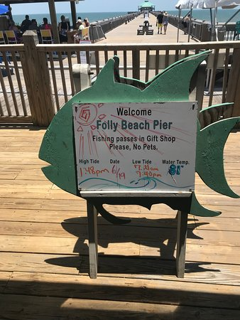 Folly Beach Fishing Pier: Daily update sign