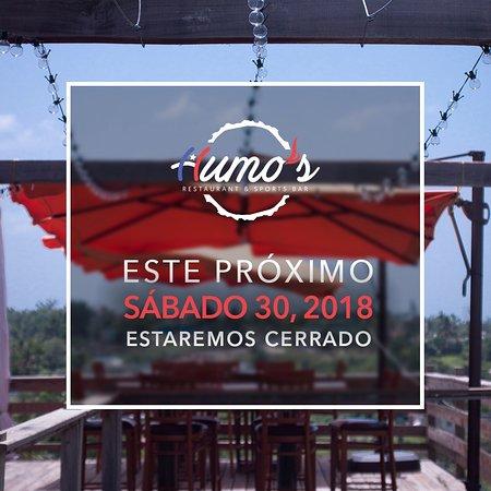 Lares, Puerto Rico: La gerencia de Humo's Restaurant le informa que estaremos cerrado este próximo sábado 30 de juni
