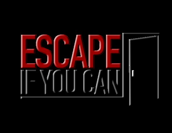 Escape If You Can