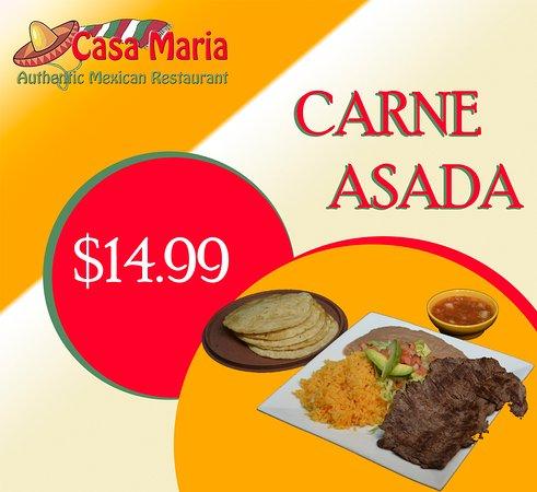 Casa Maria Mexican Cuisine: CARNE ASADA