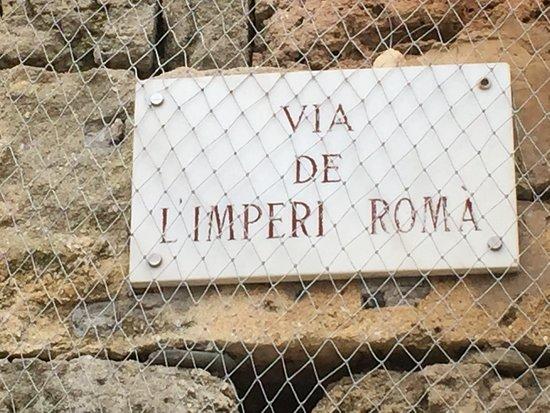 Passeig Arqueològic : Via del Imperio