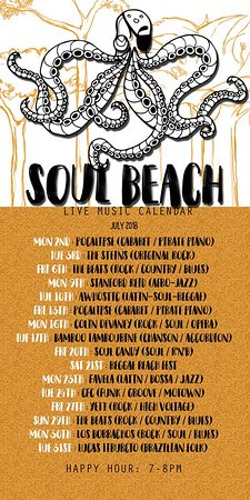 Live music schedules July - Picture of Soul Beach Restaurant