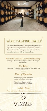 Vivace Estate Winery: Wine Tasting Daily