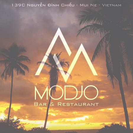 Modjo Bar & Restaurant: You are soon in Mui Ne? Come and visit us!