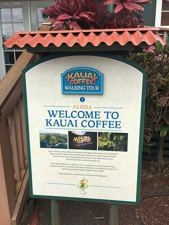 Kauai Coffee Company: Placa de boas-vindas