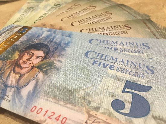 Chemainus Visitor Centre: We have our own Chemainus Bucks! You can pick some up here at the Visitor Centre to spend in tow