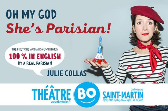 Oh my god she's Parisian! The brand new comedy show in English...
