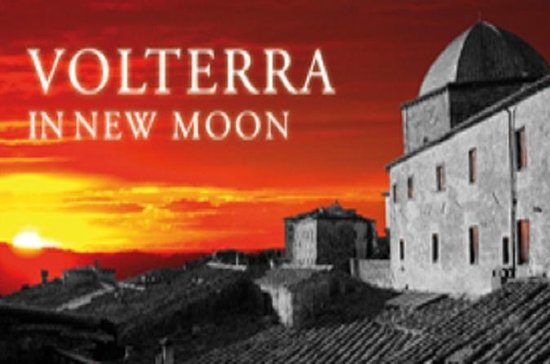 Volterra: on the trail of Bella Swan...