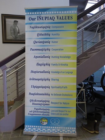 Inupiat Heritage Center: Values for all humans to live by.