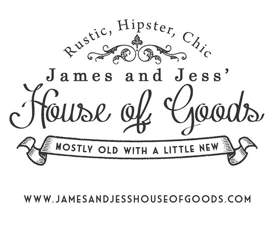 James and Jess' House of Goods