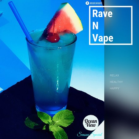Ocean View- Summer special  Rave N Vape Bar Lounge