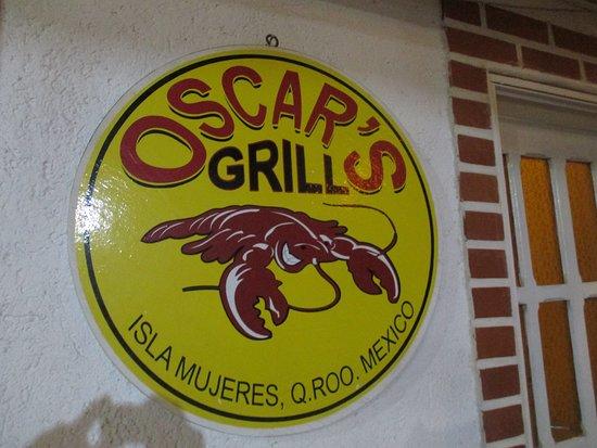 Oscar's Grill: The Sign !