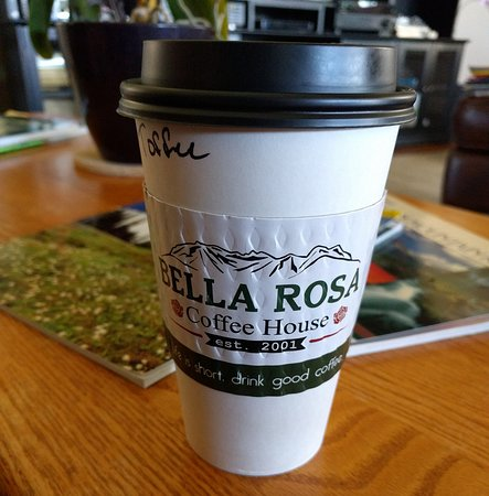 Bella Rosa Coffee House: Coffee Cup