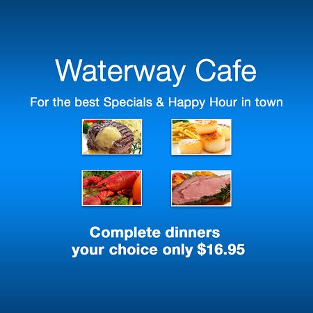 Waterway Cafe: The area best summer specials