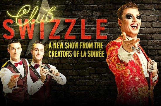 Cabaret Show: Club Swizzle