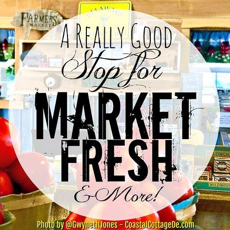 Bridgeville, DE: A Really Good Stop for Market Fresh & More