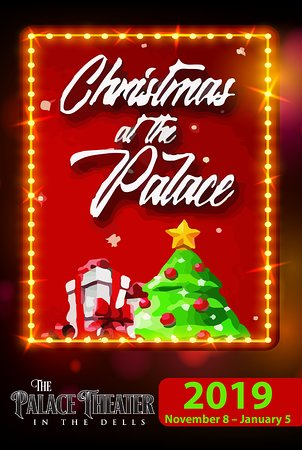 Christmas In Wisconsin Dells 2019 CHRISTMAS AT THE PALACE   November 8   January 5, 2019   Picture