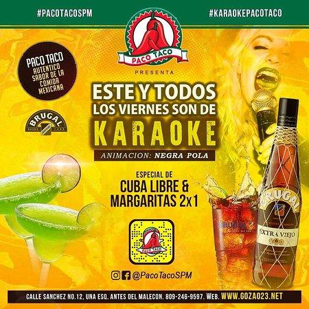 San Pedro de Macoris, Dominikanische Republik: Este y todos los viernes te esperamos en nuestro Karaoke, ¡Ven a disfrutar!