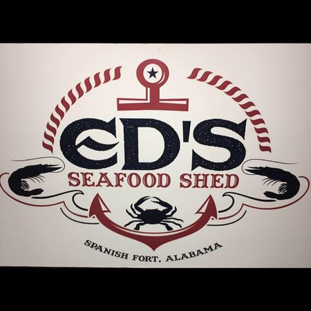 Spanish Fort Ed S Seafood Shed