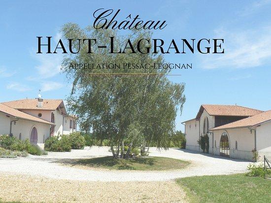 Leognan, فرنسا: Bâtiment principal Château Haut-Lagrange