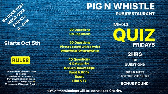 October - March 2019 Friday Quiz Fun  - Picture of Pig N Whistle