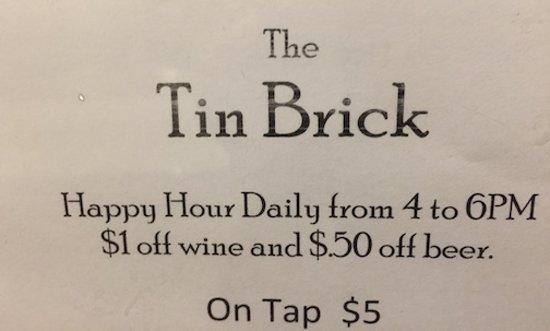 The Tin Brick: Happy Hour