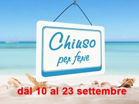 Novafeltria, Italy: Chiudiamo per ferie dal 10 al 23 settembre