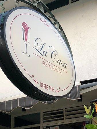 Restaurant La Casa: L'insegna