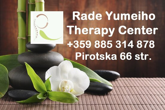 Rade Yumeiho Therapy Center - Massages in Sofia, Bulgaria