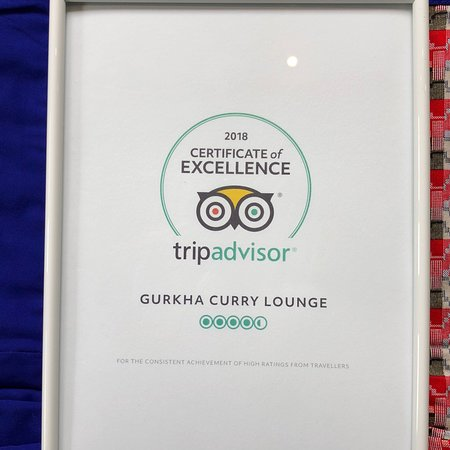 Gurkha Curry Lounge: We were fortunate enough to be awarded as CERTIFICATE OF EXCELLENCE 2018! By #TRIPADVISOR.
