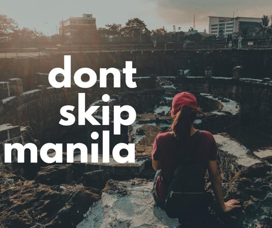 Don't Skip Manila City Tours