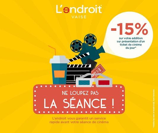 Offre du mois Octobre - 15 % sur l'addition du restaurant avec le ticket cinéma