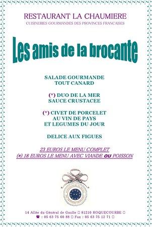 Ce dimanche 14 octobre c'est la broquante à Roquecourbe. Voici le menu unique qui vous sera prop