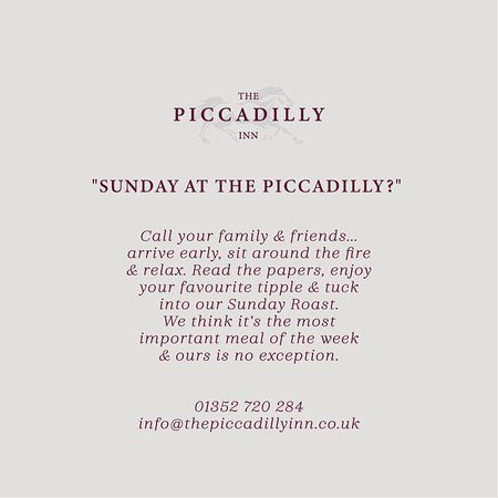 Caerwys, UK: Sunday at The Piccadilly Inn