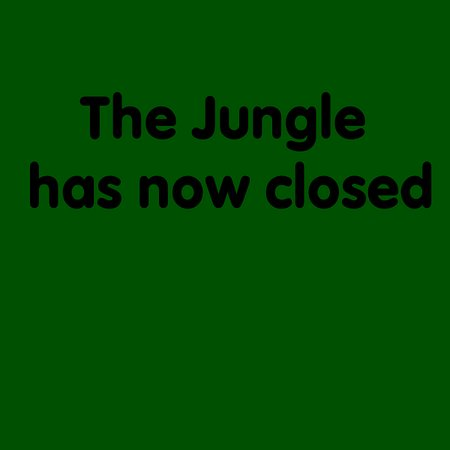 Skelmersdale, UK: The Jungle has now closed.  We have told Trip Advisor, but they seem unable to close the page