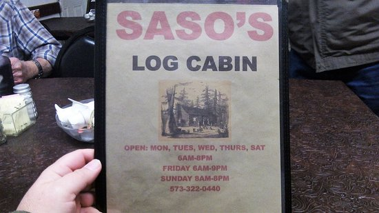 Ellsinore, MO: Proof we ate at Saso's Log Cabin