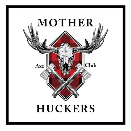 Mother Huckers Axe Club
