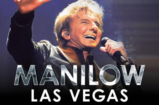 MANILOW: Las Vegas, os sucessos...