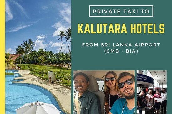 Private Taxi from Sri Lanka Airport (BIA-CMB) to Kalutara Hotels